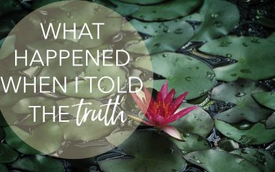 What happened when I told the truth